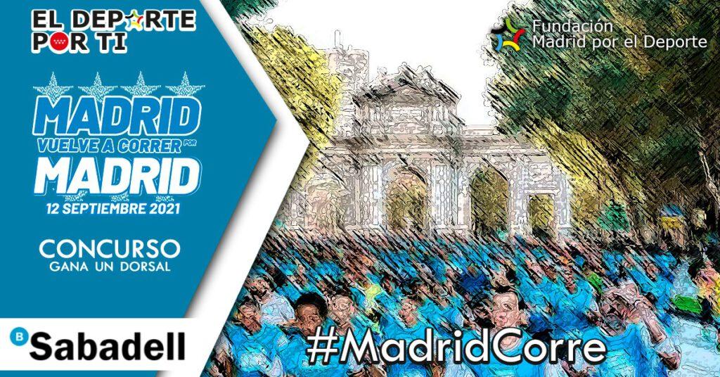 Consigue un dorsal gratuito para la carrera Madrid Corre por Madrid 2021 con la Fundación Madrid por el Deporte